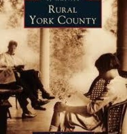Images of America Rural York County