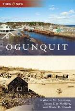 Ogunquit (Then and Now)