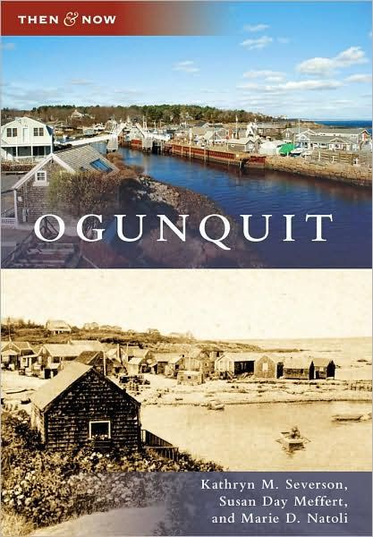 Then & Now Ogunquit (Then and Now)