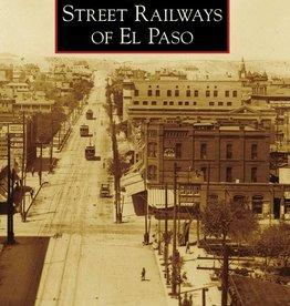 Images of Rail Street Railways of El Paso