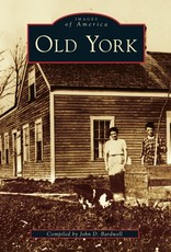 Images of America Old York (Images of America)