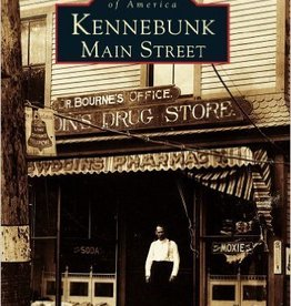 Images of America Kennbunk Main Street