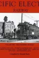Pacific Electric Railway Vol. 1 Northern Division $10.00 OFF