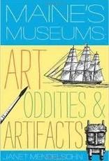 Maine's Museums Art, Oddities & Artifacts $5.00 OFF