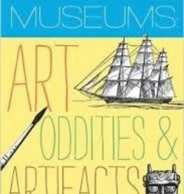 Maine's Museums Art, Oddities & Artifacts