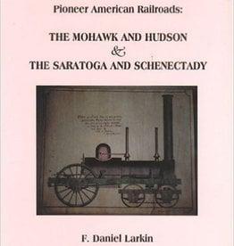 Mohawk and Hudson & Saratoga and Schenectady