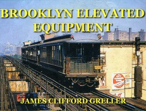 Brooklyn Elevated Equipment