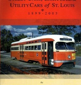 Street Cars, Light Rail & Utility Cars of St. Louis