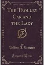 Trolley Car & The Lady