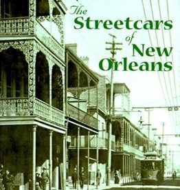 Jackson Square Press The Streetcars of New Orleans