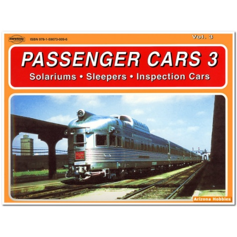 Passenger Cars 3 Solariums - Sleepers - Inspection Cars *$10.00 OFF