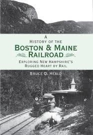 A History of the Boston & Maine Railroad