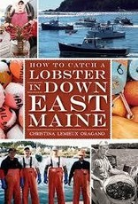 The History Press How To Catch a Lobster
