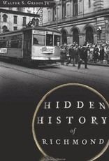 Hidden History Richmond Walter S. Griggs Jr.