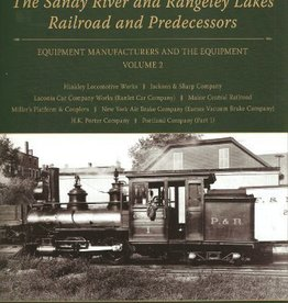 Sandy River & Rangeley Lake Railroad & Predecessors V2
