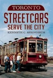 Toronto Streetcars Serve the City - Signed by the Author!