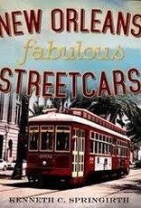 New Orleans Fabulous Streetcars *SIGNED