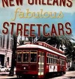 America Through Time New Orleans Fabulous Streetcars *SIGNED