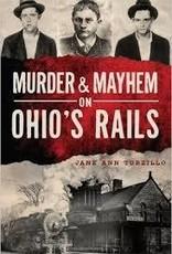 Murder & Mayhem Ohio Rails