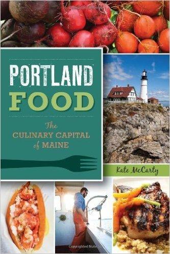 The History Press Portland Food
