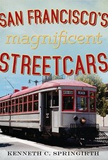 San Francisco's Magnificent Streetcars *SIGNED
