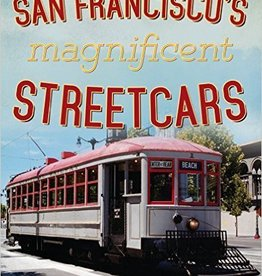 America Through Time San Francisco's Magnificent Streetcars *SIGNED