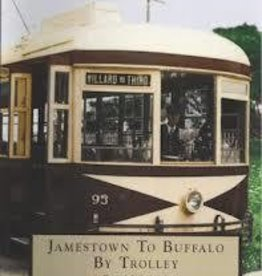 Jamestown to Buffalo by Trolley *SIGNED
