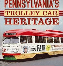 America Through Time Pennsylvania's Trolley Heritage - *SIGNED
