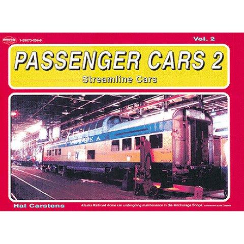 Passenger Cars 2 Streamline, Vol. II *$10.00 OFF
