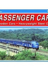 Passenger Cars Vol 1 Wooden Cars Heavyweight Steel Cars