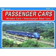 Passenger Cars Vol 1 Wooden Cars Heavyweight Steel Cars*$10.00 OFF