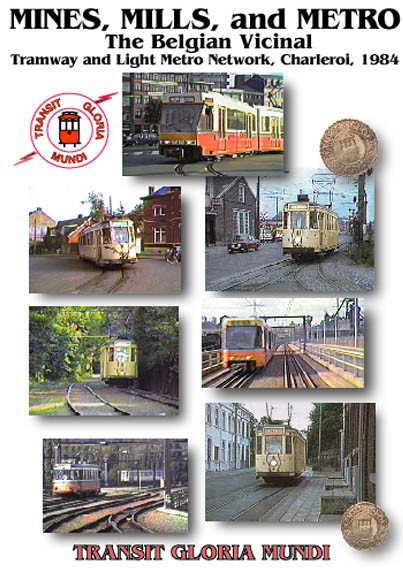 Mines, Mills and Metro - The Belgian Vicinal   $20.00 OFF ~ SOLD BELOW COST