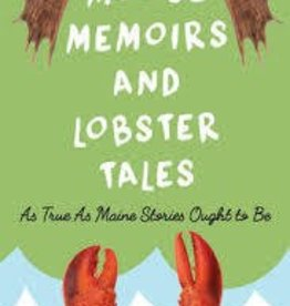 Moose Memoirs & Lobster Tales