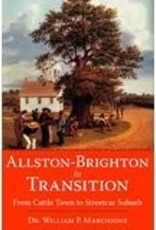 Allston-Brighton in Transition: From Cattle Town to Streetcar Suburb