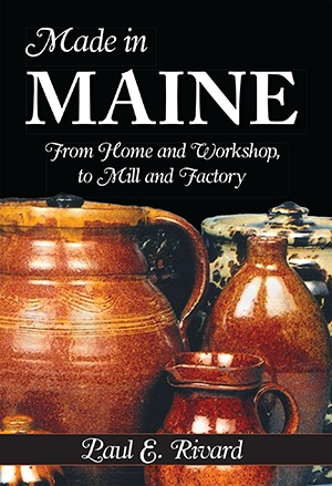 The History Press Made in Maine