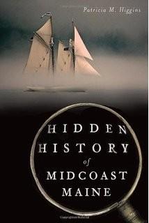 The History Press Hidden History of Maine