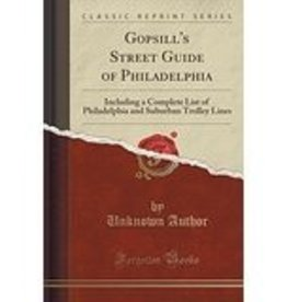 Gopsill's Street Guide of Philadelphia: Complete List of Trolley Lines