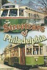 America Through Time Streetcars of Philadelphia * SIGNED