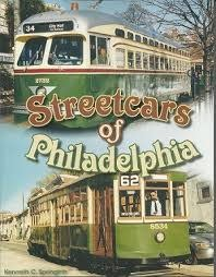 Streetcars of Philadelphia * SIGNED