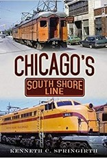 America Through Time Chicago's South Shore Line *SIGNED