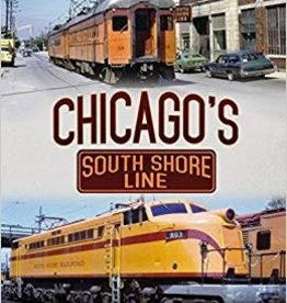 Chicago's South Shore Line *SIGNED