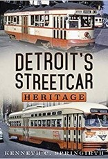 America Through Time Detroit's Streetcar Heritage *SIGNED