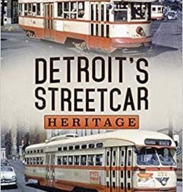 Detroit's Streetcar Heritage *SIGNED