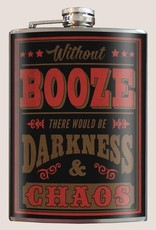 Trixie & Milo Without Booze There Would be Darkness & Chaos Flask