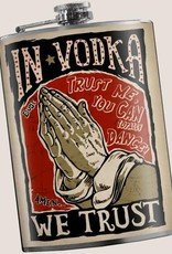 In Vodka We Trust Flask