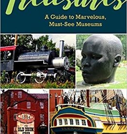 Massachusetts Treasures: A Guide to Marvelous, Must-See Museums