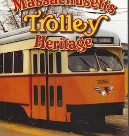 Massachusetts Trolley Heritage *SIGNED