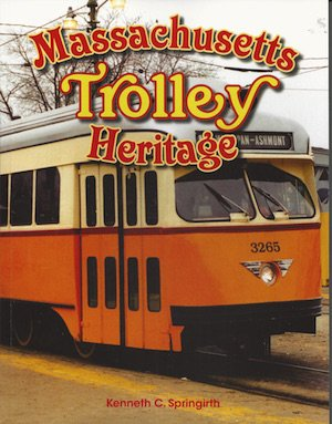 America Through Time Massachusetts Trolley Heritage *SIGNED