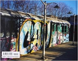 From the Platform: Subway Graffiti 1983-1989