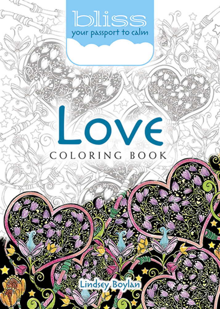 BLISS Love Coloring Book: Your Passport to Calm